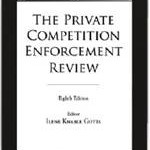 The Private Competition Enforcement Review - Canada Chapter